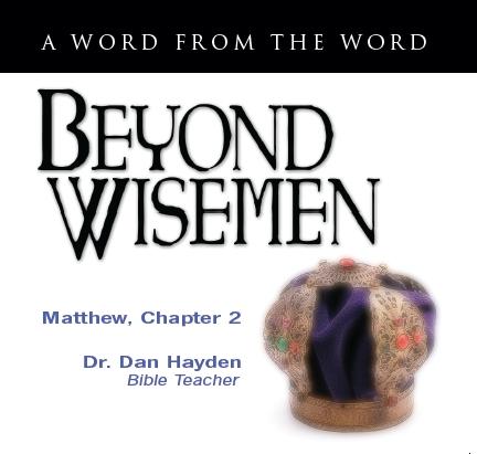 Beyond Wisemen