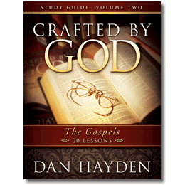Crafted by GOD - The Gospels - Study Guide