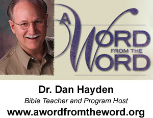 Dan Hayden - A Word from the Word