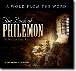Philemon - Healing Broken Relationships