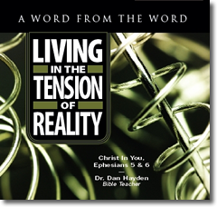Living in the Tension of Reality