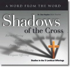 Shadows of the Cross - Levitical Sacrifices