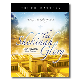 The Shekinah Glory Study Guide