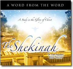 The Shekinah - the Glory of Christ