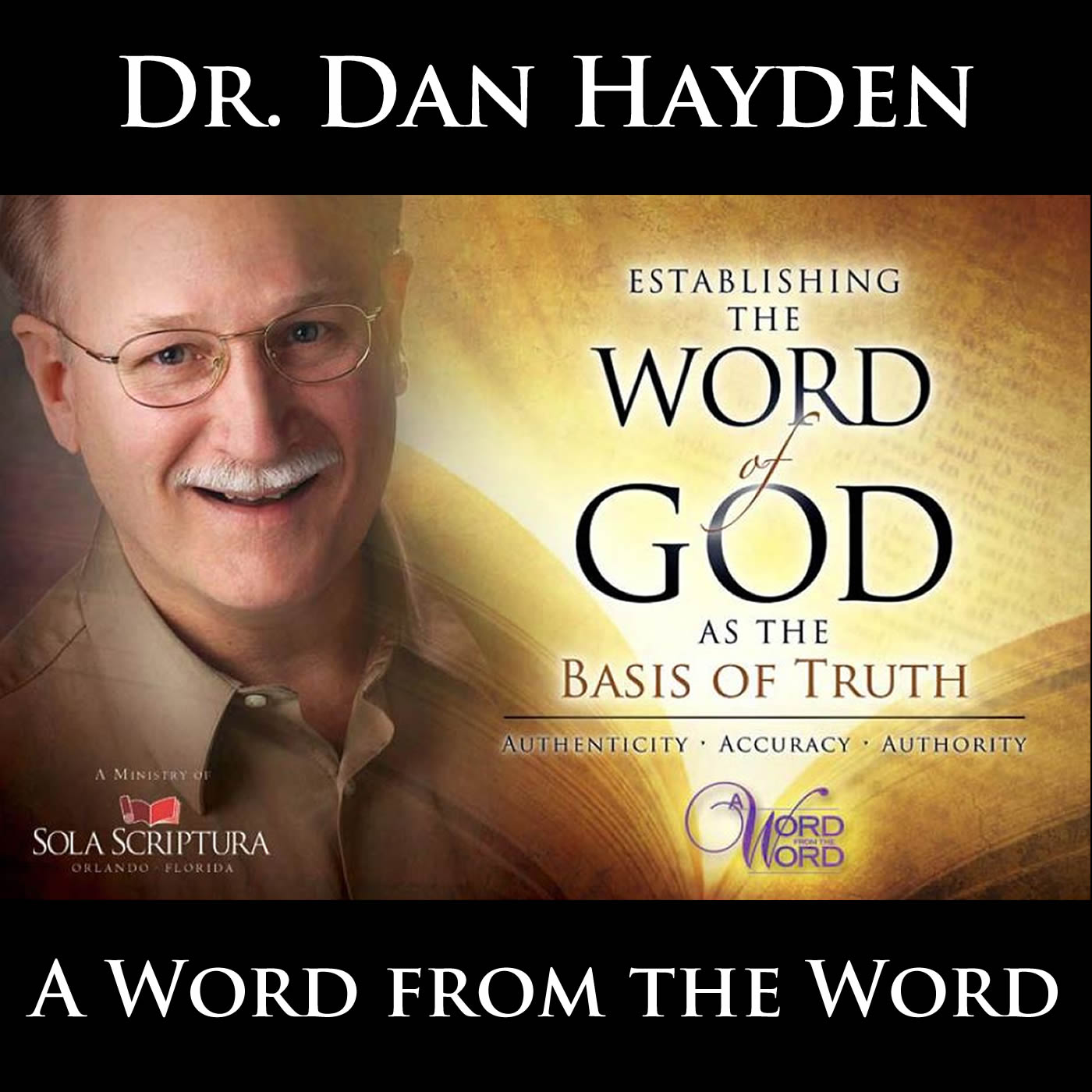 Dr. Dan Hayden - A Word from the Word
